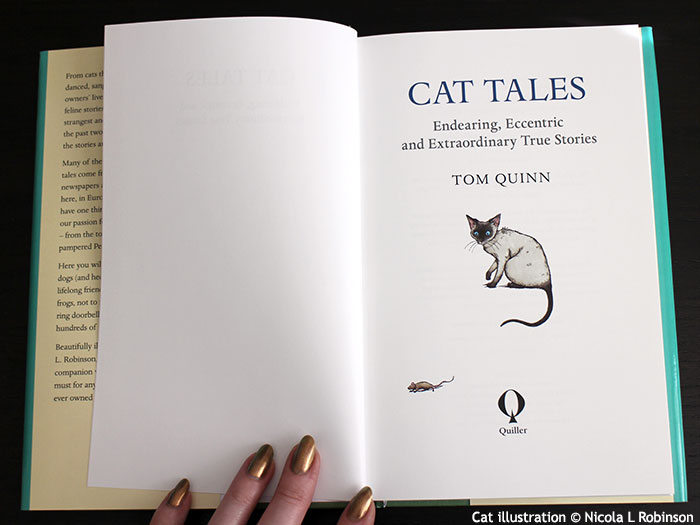 Cat Tales, Edited by Tom Quinn, Illustrated by Nicola L Robinson Published by Quiller Publishing